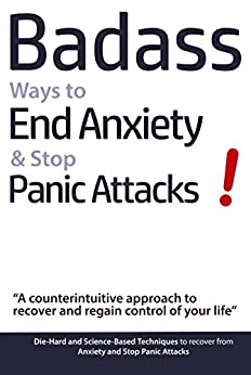 Badass ways to end anxiety
